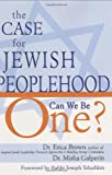 The Case for Jewish Peoplehood, Erica Brown and Misha Galperin, 1580234011