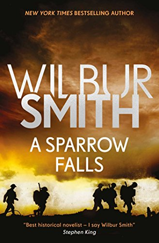 A Sparrow Falls (The Courtney Series: The When The Lion Feeds Trilogy Book 3)
