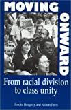 img - for Moving Onward: From Racial Division To Class Unity by Nelson Peery (2000-01-01) book / textbook / text book