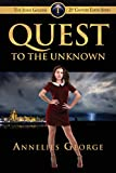 Quest to the Unknown: The Jessie Golden 21st Century Earth Series (Volume 1)