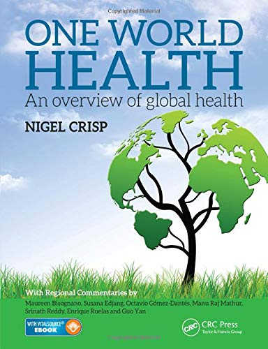 One World Health: An Overview of Global Health (Social Media And Health Care An Overview)