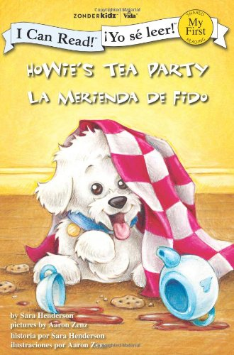 (Howie's Tea Party / La merienda de Fido (I Can Read! / Howie Series / ¡Yo sé leer! / Serie:)