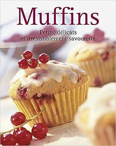 Téléchargement gratuit d'ebook en espagnol Muffins 3625116189 PDF ePub iBook