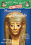 Mummies and Pyramids: A Nonfiction Companion to Magic Tree House #3: Mummies in the Morning (Magic Tree House (R) Fact Tracker)