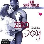 Zero to Sexy: Kidnap Fantasies, Book 3 | Jan Springer