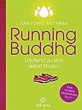 Running Buddha: Laufend zu sich selbst finden