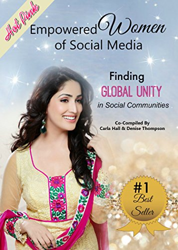Empowered Women of Social Media: Finding Global Unity in Social Communities