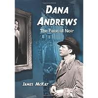 Dana Andrews: The Face of Noir