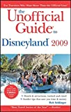 The Unofficial Guide to Disneyland 2009 (Unofficial Guides)