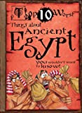 Top 10 Worst Things about Ancient Egypt, Victoria England, 1433966891