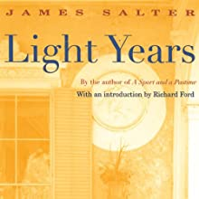 Light Years Audiobook by James Salter Narrated by Mark Boyett