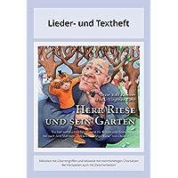 Herr Riese und sein Garten - Ein fast weihnachtliches Musical für Kinder und Erwachsene frei nach dem Märchen 'Der selbstsüchtige Riese' von Oscar ... Instrumentalstimmen und Spielanleitungen