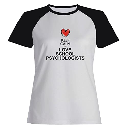 Idakoos Keep calm and love School Psychologists Maglietta Raglan Donna