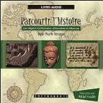 Les religions traditionnelles, philosophies et influences (Parcourir l'histoire 5) | Anne-Marie Deraspe,Julie Gauthier