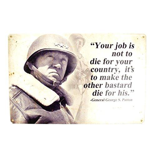U.S. WW2 Vintage Metal Sign: General George S. Patton Quote