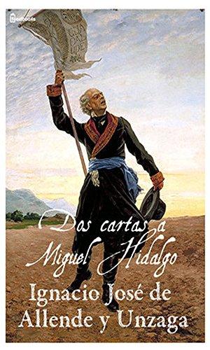 Amazon.com: Dos cartas a Miguel Hidalgo (Spanish Edition ...