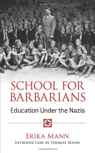 School for Barbarians: Education Under the Nazis (Dover Books on History, Political and Social Science)