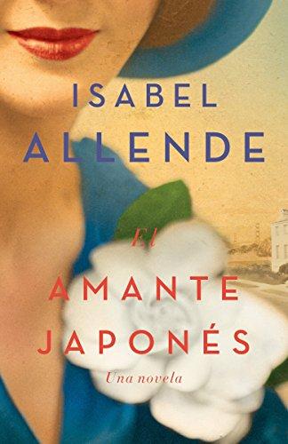 El amante japonés: Una novela (Spanish Edition)