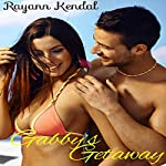 Gabby's Getaway: An All-Inclusive Resort   Rayann Kendal