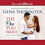 The One You Want: The Original Heartbreakers, Book 0.5 | Gena Showalter