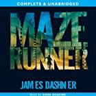 The Maze Runner: The Maze Runner, Book 1 Audiobook by James Dashner Narrated by Mark Deakins