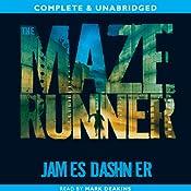 The Maze Runner: The Maze Runner, Book 1   James Dashner