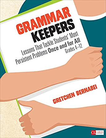 Amazon.com: Grammar Keepers: Lessons That Tackle Students' Most ...