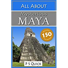 All About: Mysterious Maya (All About... Book 11)