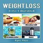 Weight Loss: 3 Book Bundle - Intermittent Fasting + Strength Training + BodyBuilding Hörbuch von Epic Rios Gesprochen von: William Bahl