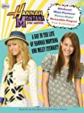 Hannah Montana the Movie: A Day in the Life of Hannah Montana and Miley Stewart