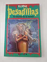 PESADILLAS 33 - EL RETORNO DE LA MOMIA: Amazon.es: Stine