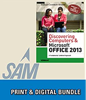 Bundle Discovering Computers Microsoft Office 2013 A Fundamental Combined Approach SAM