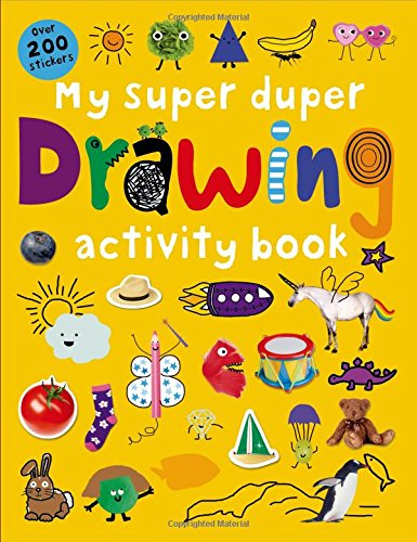 Read Online My Super Duper Drawing Activity Book: with Over 200 Stickers (Color and Activity Books) PDF