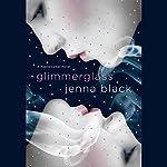 Glimmerglass: A Faeriewalker Novel | Jenna Black
