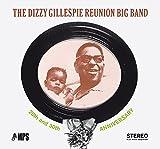 The Dizzy Gillespie Reunion Big Band: 20th & 30th Anniversary