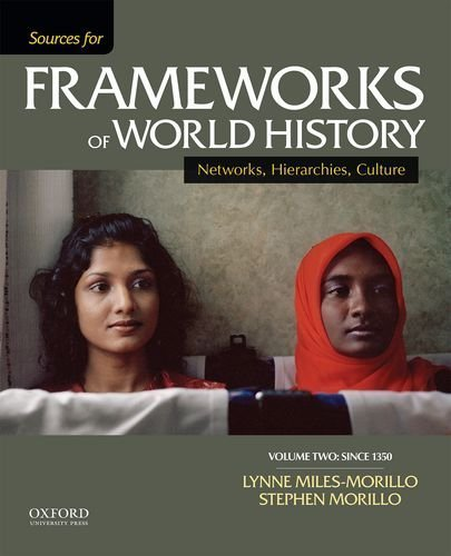 Sources for Frameworks of World History: Volume 2: Since 1400 by Lynne Miles-Morillo (2014-01-07)