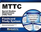 MTTC Social Studies (Elementary) (105) Test Flashcard Study System: MTTC Exam Practice Questions & Review for the Michigan Test for Teacher Certification (Cards)