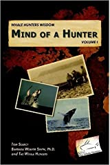 Whale Hunters Wisdom: Mind of a Hunter Paperback