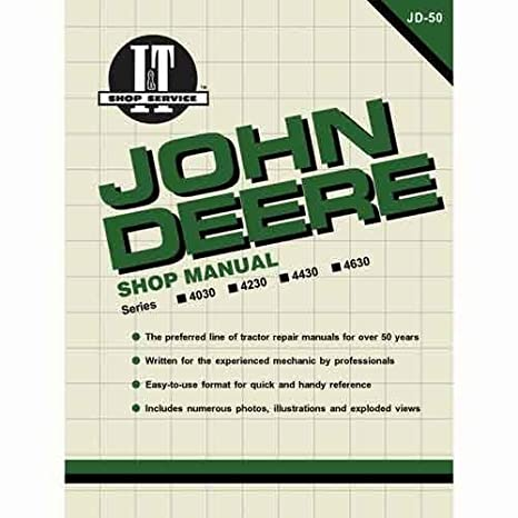 Amazoncom It Shop Manual Jd 50 John Deere 4230 4430 4630 4030