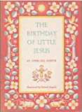 img - for The birthday of little Jesus; book / textbook / text book