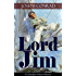 Lord Jim (Unabridged Deluxe Edition): A Classic Novel of Guilt and Atonement From the Renowned Author of Heart of Darkness, Nostromo, The Secret Agent ... Memoirs, Letters & Critical Essays)