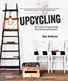 Upcycling: 20 Creative Projects Made from Reclaimed Materials