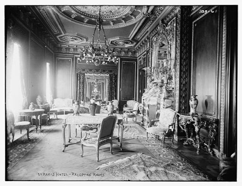 (HistoricalFindings Photo: St. Regis Hotel: Reception room,chandelier,chairs,vases,tables)