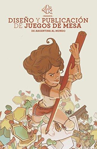 Diseño y publicacion  de juegos de mesa: de Argentina al  mundo (Spanish Edition) [Sebastian Koziner] (Tapa Blanda)