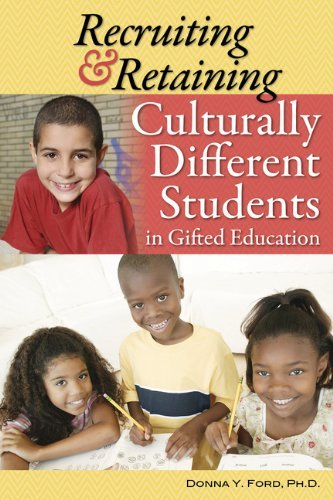 Recruiting and Retaining Culturally Different Students in Gifted Education by Ford Ph.D. Donna (2013-06-15) Paperback