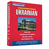 Pimsleur Ukrainian Conversational Course - Level 1 Lessons 1-16 CD: Learn to Speak and Understand Ukrainian with Pimsleur Language Programs