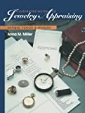 Illustrated Guide to Jewelry Appraising, Anna M. Miller, 1468466739