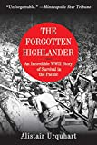 The Forgotten Highlander: An Incredible WWII Story