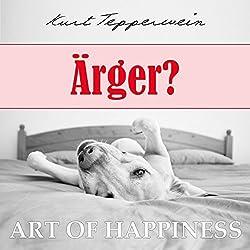 Ärger? (Art of Happiness)