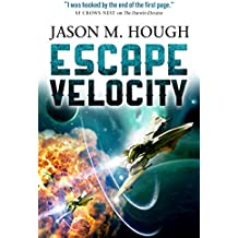 Escape Velocity: Dire Earth Duology #2 (The Darwin Elevator)